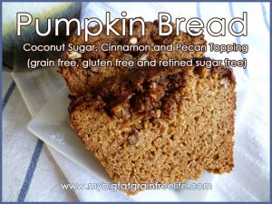 Pumpkin Bread with Coconut Sugar, Cinnamon and Pecan Topping (grain free, gluten free, dairy free, and refined sugar free)