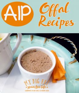 34 AIP Offal Recipes (a/k/a Organ Meat)