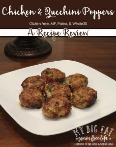 Recipe Review: AIP Chicken & Zucchini Poppers