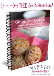 FREE for Subscribers: Grain-Free Goodies