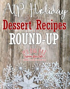 61 AIP Holiday Dessert Recipes
