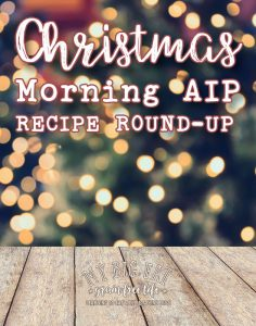52 Paleo AIP Christmas Morning Breakfast Round Up
